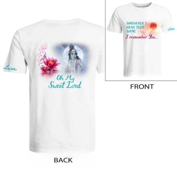 Oh My Sweet Lord T Shirt Men