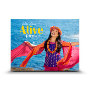 Wai lana Alive Forever Poster